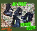 my first patrol boots
